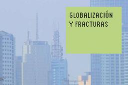 Globalización y Fracturas